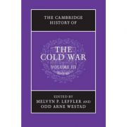 The Cambridge History of the Cold War - Melvyn P. Leffler, Odd Arne Westad