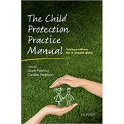 The Child Protection Practice Manual: Training practitioners how to safeguard children - Gayle Hann, Caroline Fertleman