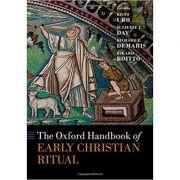 The Oxford Handbook of Early Christian Ritual - Rikard Roitto
