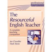 The Resourceful English Teacher - Mark Stone, Jon Chandler