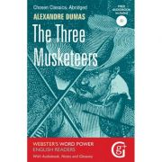 The Three Musketeers. Chosen Classics Retold with Book, Notes and Audio Book - John Kennett
