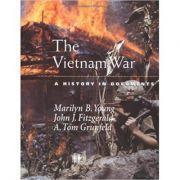 The Vietnam War: A History in Documents - Marilyn B. Young, John J. Fitzgerald, A. Tom Grunfeld