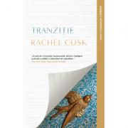 Tranzitie - Rachel Cusk