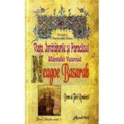 Viata, Invataturile si Paraclisul Sfantului Voievod Neagoe Basarab - Pr. Ion Andrei Tarlescu
