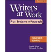 Writers at Work: From Sentence to Paragraph Teacher's Manual - Laurie Blass, Deborah Gordon