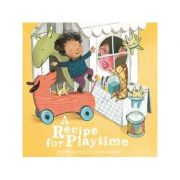 A Recipe for Playtime - Peter Bently