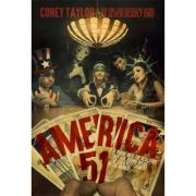 America 51: A Probe into the Realities That Are Hiding Inside 'The Greatest Country in the World' - Corey Taylor