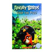 Angry Birds. Stop The Pigs! - Nicole Taylor