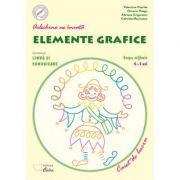 Arlechino ne invata elemente grafice. Caiet de lucru pentru 4-5 ani - Adriana Grigorescu, Octavia Neagu, Valentina Nicolae, Gabriela Marinescu