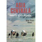 Asia Centrala - Jean-Paul Roux