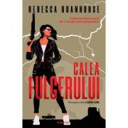 Calea fulgerului (Seria A sasea lume, partea I) - Rebecca Roanhorse