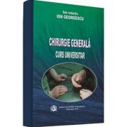 Chirurgie Generala. Curs universitar - Ion Georgescu