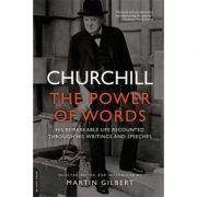 Churchill: The Power of Words - Winston Churchill