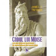 Codul lui Moise - James F. Twyman