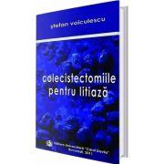 Colecistectomiile pentru litiaza - Stefan Voiculescu