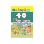 Coloram 40 imagini cu fructe si legume