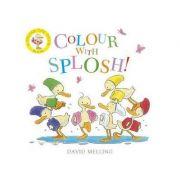 Colour with Splosh - David Melling