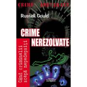Crime nerezolvate - Roussell Gould
