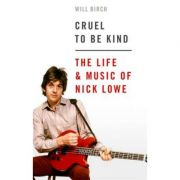 Cruel To Be Kind - Will Birch