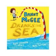 Danny McGee Drinks the Sea - Andy Stanton