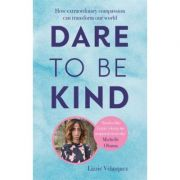 Dare to be Kind - Lizzie Velasquez