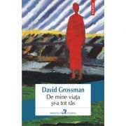 De mine viata si-a tot ras - David Grossman