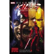 Deadpool Kills The Marvel Universe - Cullen Bunn, Dalibor Talajic