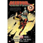 Deadpool Volume 3: The Good, The Bad And The Ugly - Brian Posehn
