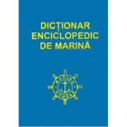 Dictionar enciclopedic de marina, volumul 1