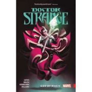 Doctor Strange By Donny Cates Vol. 1: God Of Magic - Donny Cates