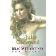 Dragoste ascunsa - Julie Garwood