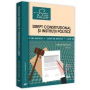 Drept constitutional si institutii politice. Caiet de seminar, volumul I - Fabian Niculae