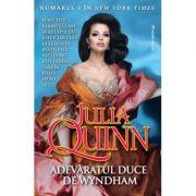 Adevaratul duce de Wyndham - Julia Quinn - Editura Miron
