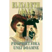Proprietatea unei doamne - Elizabeth Adler