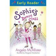 Early Reader: Sophie's Dance Class - Angela McAllister