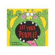 Eat Your People! - Lou Kuenzler