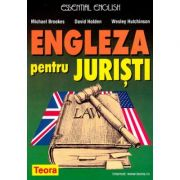 Engleza pentru juristi - Michael Brooks, David Holden, Wesley Hutchinson