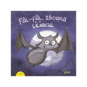 Fal-Fal, zboara liliacul - Daniel Kratzke