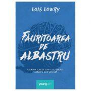Fauritoarea de albastru - Lois Lowry