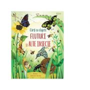Fluturi si alte insecte - Usborne