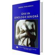 Ghid de senologie benigna - Stefan Voiculescu