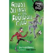 Ghost Striker at the Football Club - Ian Whybrow