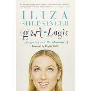 Girl Logic: The Genius and the Absurdity - Iliza Shlesinger