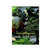 Hog, Hag, Heg. Roman SF - Vasile Suceveanu