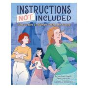 Instructions Not Included: How a Team of Women Coded the Future - Tami Lewis Brown, Debbie Loren Dunn