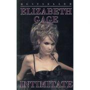 Intimitate - Elizabeth Gage