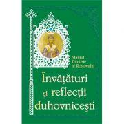 Invataturi si reflectii duhovnicesti - Sfantul Dimitrie al Rostovului