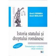 Istoria statului si dreptului romanesc - Emil Cernea, Emil Molcut