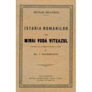 Istoria romanilor sub Mihaiu Voda Viteazul - Nicolae Balcescu