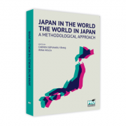 Japan in the World, the World in Japan. A Methodological Approach (limba engleza) - Carmen Tamas, Irina Holca